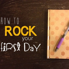 How to Rock Your FirstDay