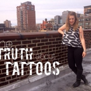 The Truth AboutTattoos